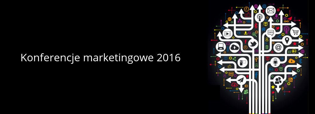 konferencje marketingowe 2016