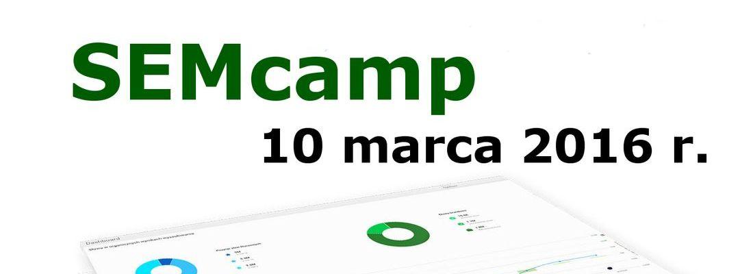 SEMcamp 10 marca 2016 r.