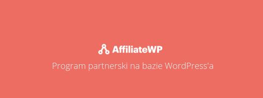 AffiliateWP - recenzja