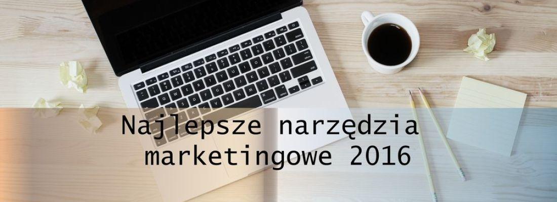 Top 10 najlepszych narzędzi marketingowych 2016